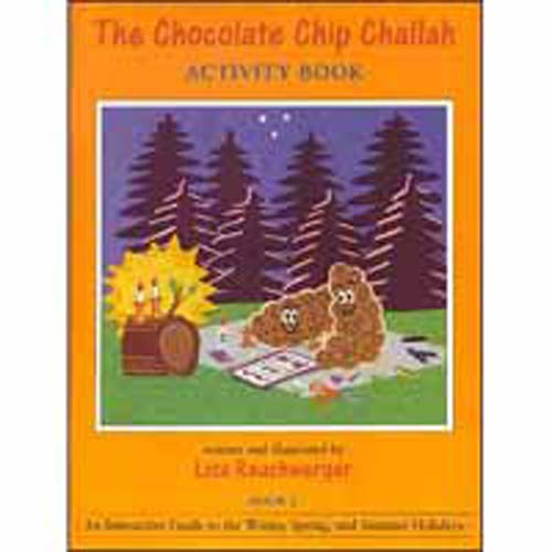 Chocolate Chip Challah Activity - Book 2: Winter, Spring and Summer Holidays