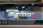 S2000 HONDA Wind Deflector Blocker Decal Sticker AP1 AP2 –TOPLESS IS BETTER