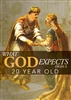What God Expects From a 20 Year Old