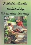 7 Bible Truths Violated by Christian Dating