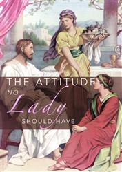The Attitude No Lady Should Have