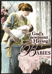 God's Viewpoint on Having Babies