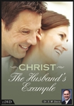 Christ: The Husband's Example
