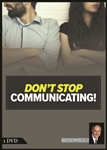Don't Stop Communicating!
