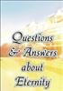 Questions & Answers About Eternity