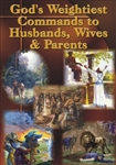 God's Weightiest Commands to Husbands, Wives & Parents (MP3 Download)
