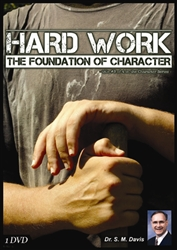 Hard Work: The Foundation of Character