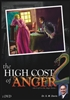 The High Cost of Anger