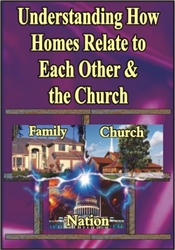 Understanding How Homes Relate to Each Other & the Church