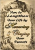 How to Lengthen Your Life by Honoring & Obeying Your Parents