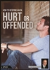 How to Respond When Hurt or Offended