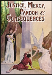Justice, Mercy, Pardon and Consequences