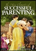 The 3 Key Elements of Successful Parenting