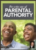 The Wise Use of Parental Authority