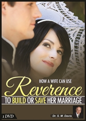 How a Wife Can Use Reverence to Build or Save Her Marriage