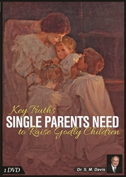 Key Truths Single Parents Need to Raise Godly Children