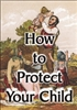 How to Protect Your Child (MP3 Download)