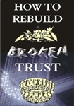 How to Rebuild Broken Trust