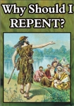 Why Should I Repent?