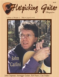 Flatpicking Guitar Magazine, Volume 3, Number 3, March / April 1999 -  John Carlini