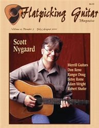 Flatpicking Guitar Magazine, Volume 4, Number 5, July / August 2000 - Scott Nygaard