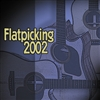 Flatpicking 2002 CD