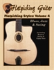 Flatpicking Styles, Volume 4 - Blues, Jazz & Swing CD-ROM