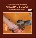 Creating Solos & Embellishing the Melody DVD - Tim May & Dan Miller