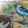 In My Life CD - Kathy Barwick