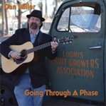 Dan Miller  CD - Going Through A Phase