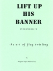 Lift up His Banner - Intermediate