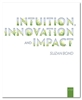 Intuition, Innovation and Impact eBook
