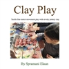 clay play, how to teach young kids modeling and sculpture.