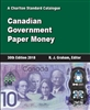 Canadian Government Paper Money - 30th Ed, 2018