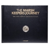 The Marsh Keepers Journey - Autographed Leather Bound Edition with $10 Silver Mallard Coin