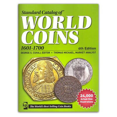 Standard Catalog of World Coins 1601-1700 6th Ed.