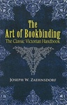 The Art of Bookbinding - The Classic Victorian Handbook
