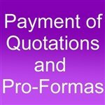 Payment of Invoices, Pro-Formas, Quotations and Special Orders