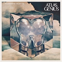 Atlas Genius - Inanimate Objects