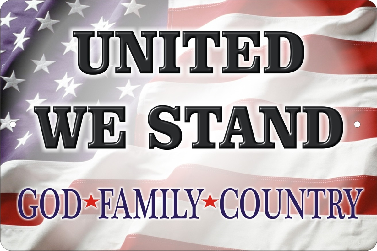 United We Stand American Flag God Family Country Aluminum