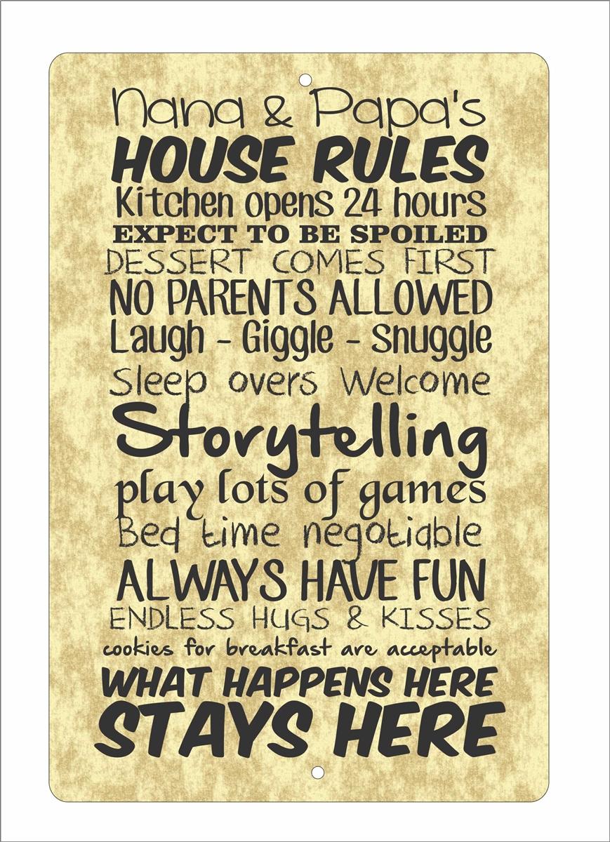 Nana And Papa S House Rules Aluminum Sign Custom Signs