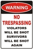 NO TRESPASSING Custom signs, personalized signs, Decorative signs, Aluminum signs, airbrush novelty signs