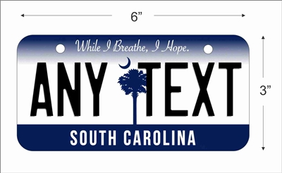 South Carolina state Mini License Plate for Bicycles, Bikes, Wheelchairs, Golf Carts personalized for you. can also be used as a door sign.