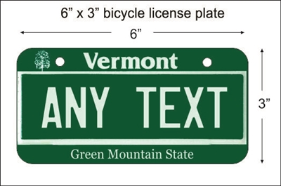 Vermont state Mini License Plate for Bicycles, Bikes, Wheelchairs, Golf Carts personalized for you. can also be used as a door sign.