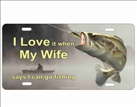 Bass fishing I Love my wife novelty front license plate decorative aluminum vanity sign