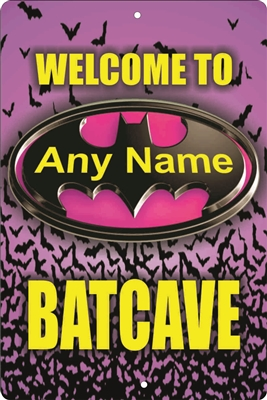 Batgirl Batcave sign personalized bat cave sign custom made personalized aluminum sign Novelty Custom signs, personalized signs, Decorative signs, Aluminum signs, airbrush