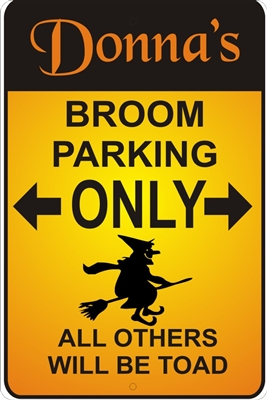 witch broom stick PARKING personalized aluminum sign Novelty Custom signs, personalized signs, Decorative signs, Aluminum signs, airbrush