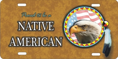 Proud to be a Native American Eagle Spirit personalized novelty front license plate Decorative Vanity car tag
