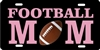 Football Mom personalized novelty front license plate