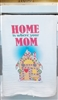 Home is where your mom is Flour Sack Kitchen Towel great as a Holiday, Christmas Gift
